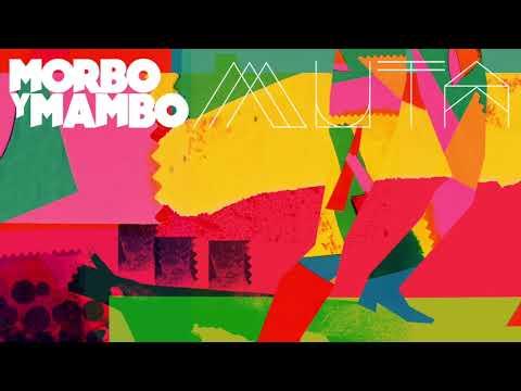 Morbo y Mambo - Muta Full Album (2017)