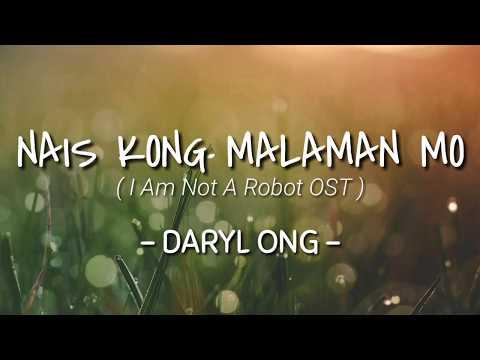 Nais Kong Malaman Mo - Daryl Ong