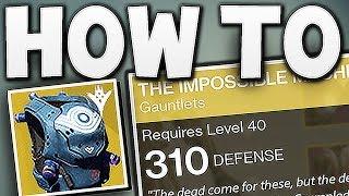 Destiny - HOW TO GET 310 LIGHT EXOTICS !!
