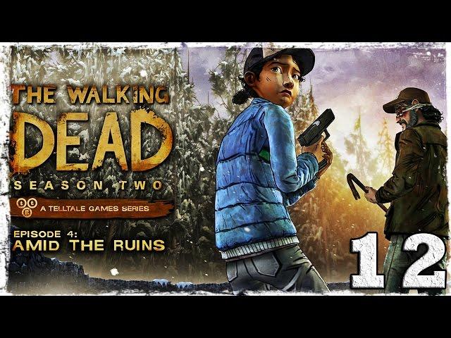 Смотреть прохождение игры Walking Dead: Season Two. # 12: Шок! [ФИНАЛ четвертого эпизода]
