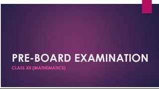 new pattern based mathematics pre board examination paper 1 class 12 for cbse 2017 exam set d