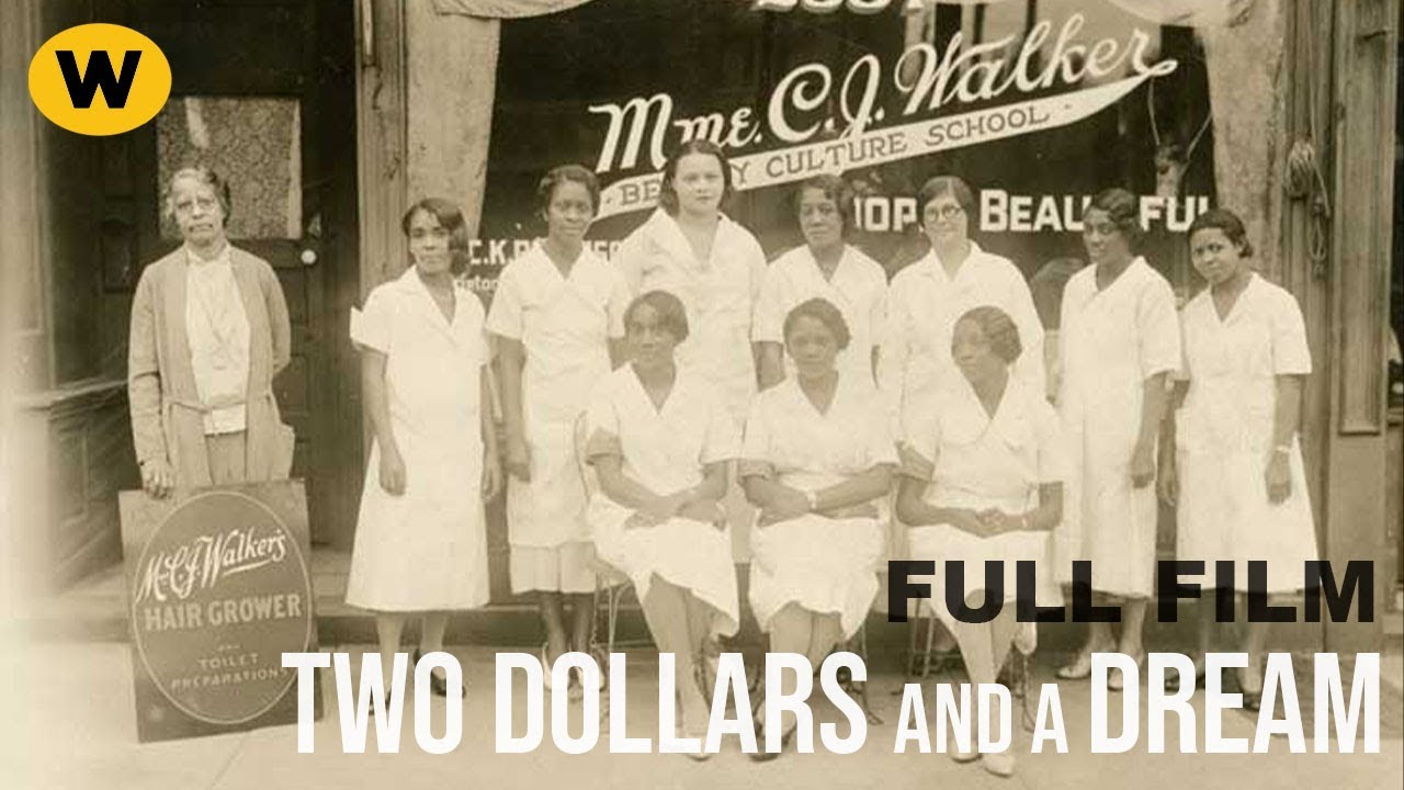 The True Story of Madam C.J. Walker | TWO DOLLARS AND A DREAM