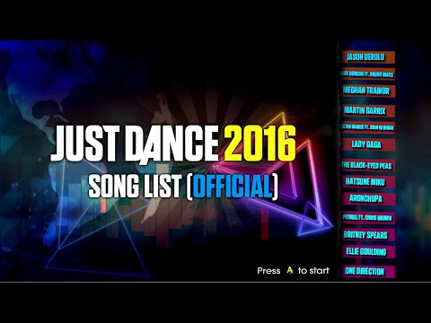 Just Dance 2016 | Song List (Official) | Complete |