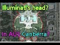 "[Shock]""Illuminati's headquarters is in Canberra,Australia!"" Exposure of whistle blowers!"