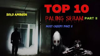 TOP 10 Part II PALING SERAM