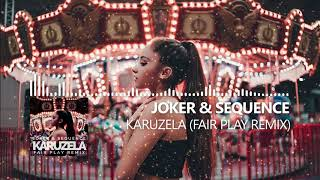 Joker & Sequence - Karuzela ( FAIR PLAY REMIX)