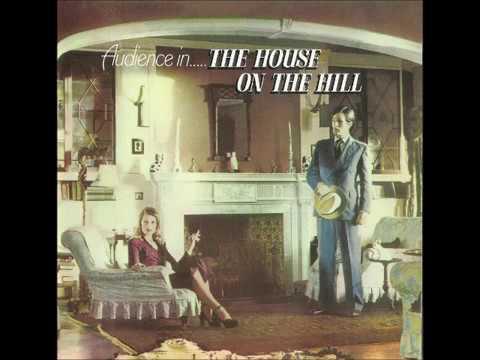 Audience - House on the hill (1971) (+Bonus tracks)