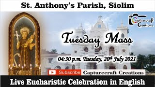 Tuesday English Mass at 4.30pm, 20th July 2021 | St Anthony's Church Siolim