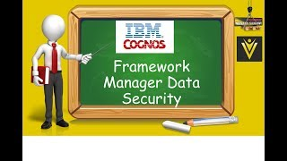 IBM Cognos 10 Framework Manager Data Security
