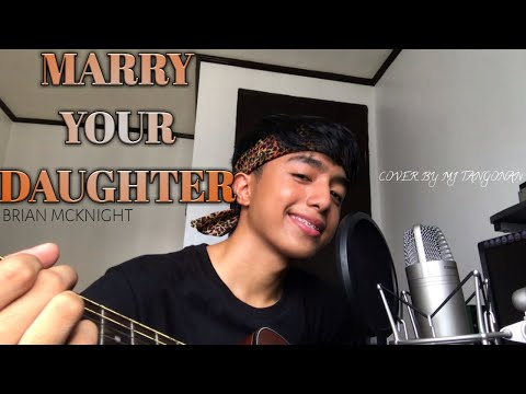 Im Gonna Marry Your Daughter...
