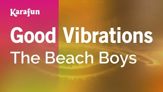 Karaoke Good Vibrations - The Beach Boys *