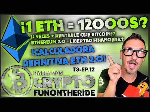 ¿1-eth-=-12.000$?-¡ethereum-cuatro-veces-más-rentable-que-bitcoin!?-¡calculadora-para-ethereum-2.0!