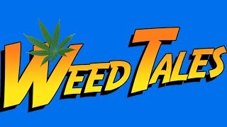 Repeat youtube video Weedtales