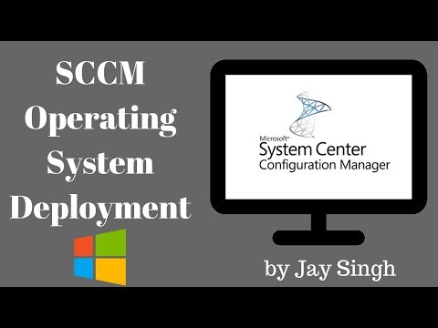 Part 17 - Operating System Deployment With SCCM