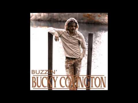 Bucky Covington -  Buzzin'