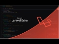 Tutoriel Laravel : Laravel Echo