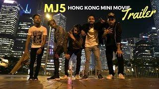 MJ5 Mini Movie Hongkong | Trailer