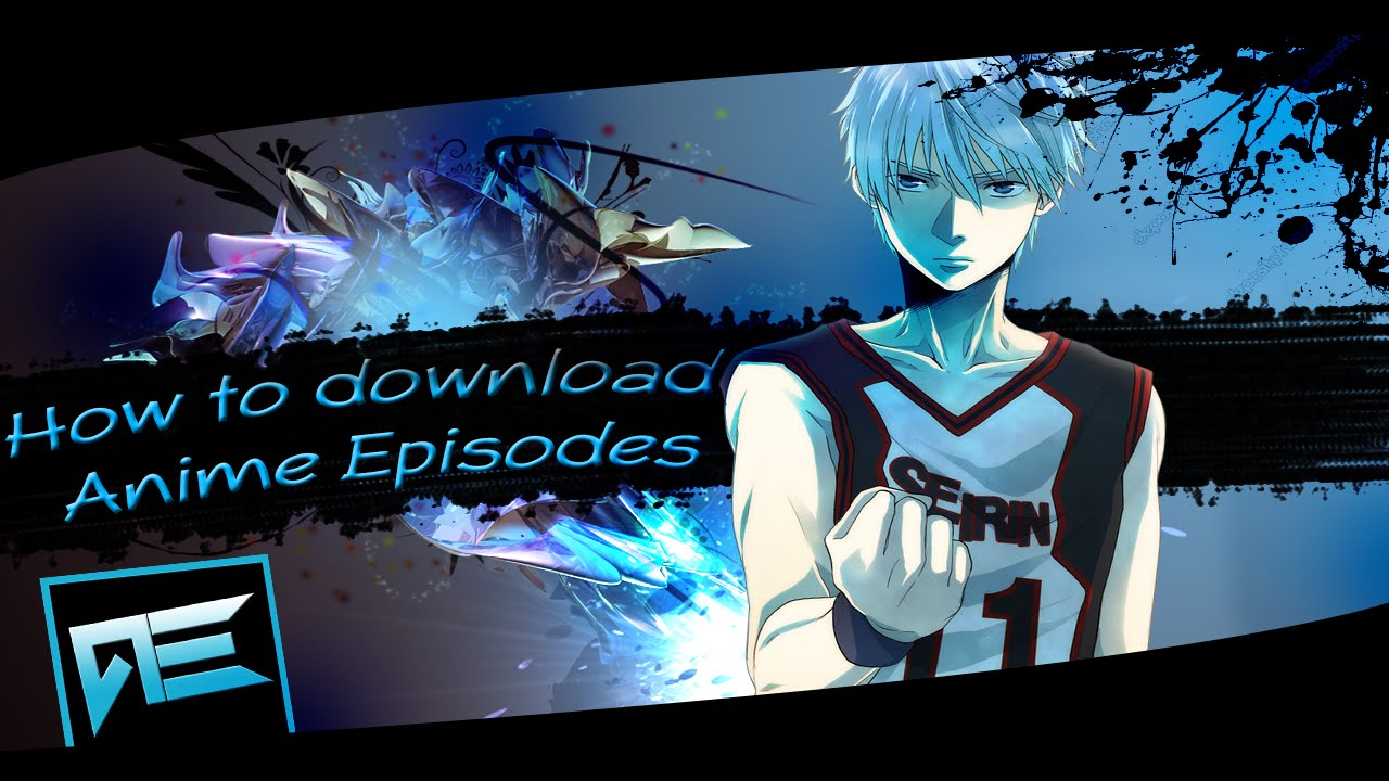where to download anime clips for amvs