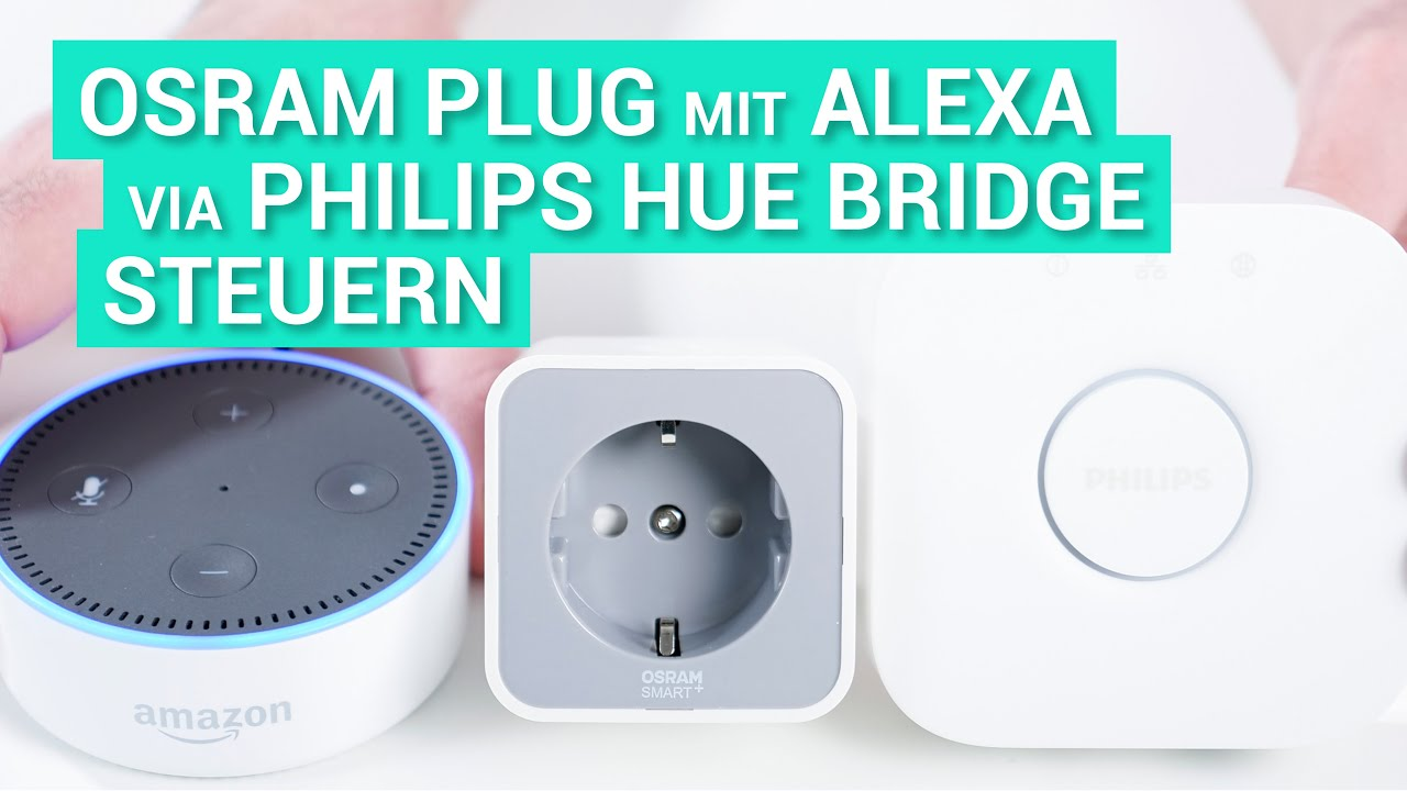 amazon echo dot 2 alexa deutsch osram lightify plug ber philips hue youtube. Black Bedroom Furniture Sets. Home Design Ideas