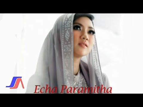 Echa Paramitha  - Cuma 5 Waktu (Official Music Video)