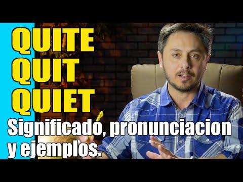 Cómo pronunciar QUITE, QUIT Y QUIET. No tengas nunca más dificultad diciéndolo