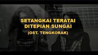 SETANGKAI TERATAI (OST. TENGKORAK) ASSALOVA ft. NARESWARA (COVER)