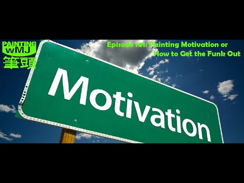 PwMJ Ep 101: Motivation or How To Get the Funk Out
