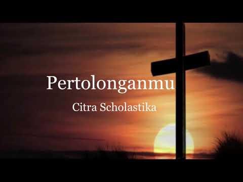 Pertolonganmu - Citra Scholastika Tuhan Melihat Hati Lagu Rohani 詩歌