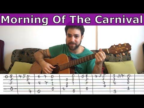 Tutorial: Morning of the Carnival (Manhã de Carnaval / Black Orpheus) - Guitar Lesson w/ TAB