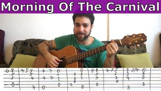 Tutorial: Morning of the Carnival (Manhã de Carnaval / Black Orpheus) - Guitar Lesson w/ TAB
