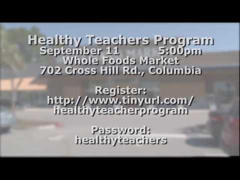 Whole Foods Market Columbia Healthy Teachers Program