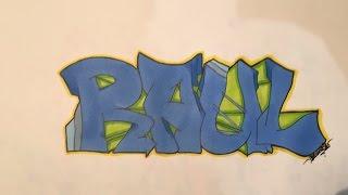 """Graffiti Nombres: """"Raul"""" (Promarker) ll BELLOSO"""