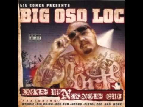 Big Oso Loc   You're In Love Wit A Gangsta