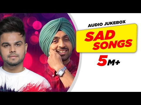 Sad Songs | Audio Jukebox | Punjabi Song Collection | Speed Punjabi