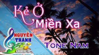 [Karaoke nhạc sống] Kẻ Ở Miền Xa - Tone Nam