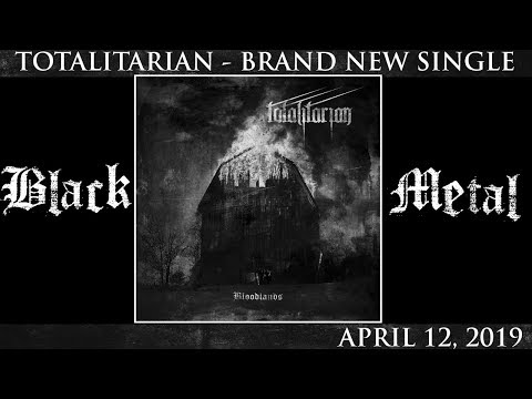 """TOTALITARIAN - 1933 (from the upcoming 2019 EP """"Bloodlands"""")"""