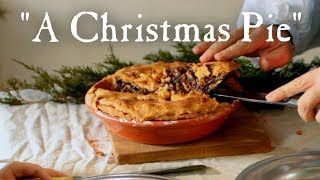Christmas Mince Pie - 18th Century Cooking with Jas. Townsend and Son  S3E5