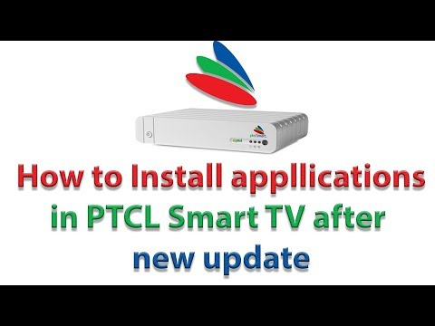 How to install applications in PTCL Smart TV after new update | MSA