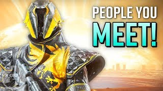 12 Players You Meet In Destiny 2 | The Leaderboard