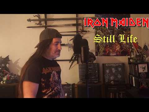 "Iron Maiden "" Still Life "" ( vocal cover )"