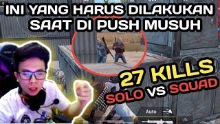 27 KILLS ERANGLE !!! CARA MENGATASI POSISI KETIKA DI PUSH SQUAD MUSUH - PUBG MOBILE INDONESIA