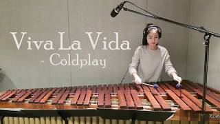 Viva La Vida - Coldplay / Marimba cover