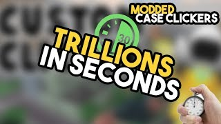 [Roblox] Case Clicker: GETTING TRILLIONS IN SECONDS!!! (Modded Case Clicker)