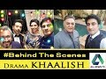 Khalish Drama Detials || Airing day  & Time || Cast of Drama || BTS Khalish |