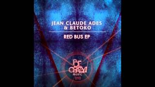 Jean Claude Ades & Betoko - Smiling at Me - Red Bus EP