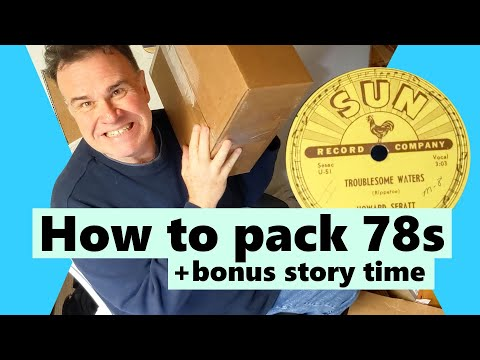 How to properly pack a 78 vinyl record and story time