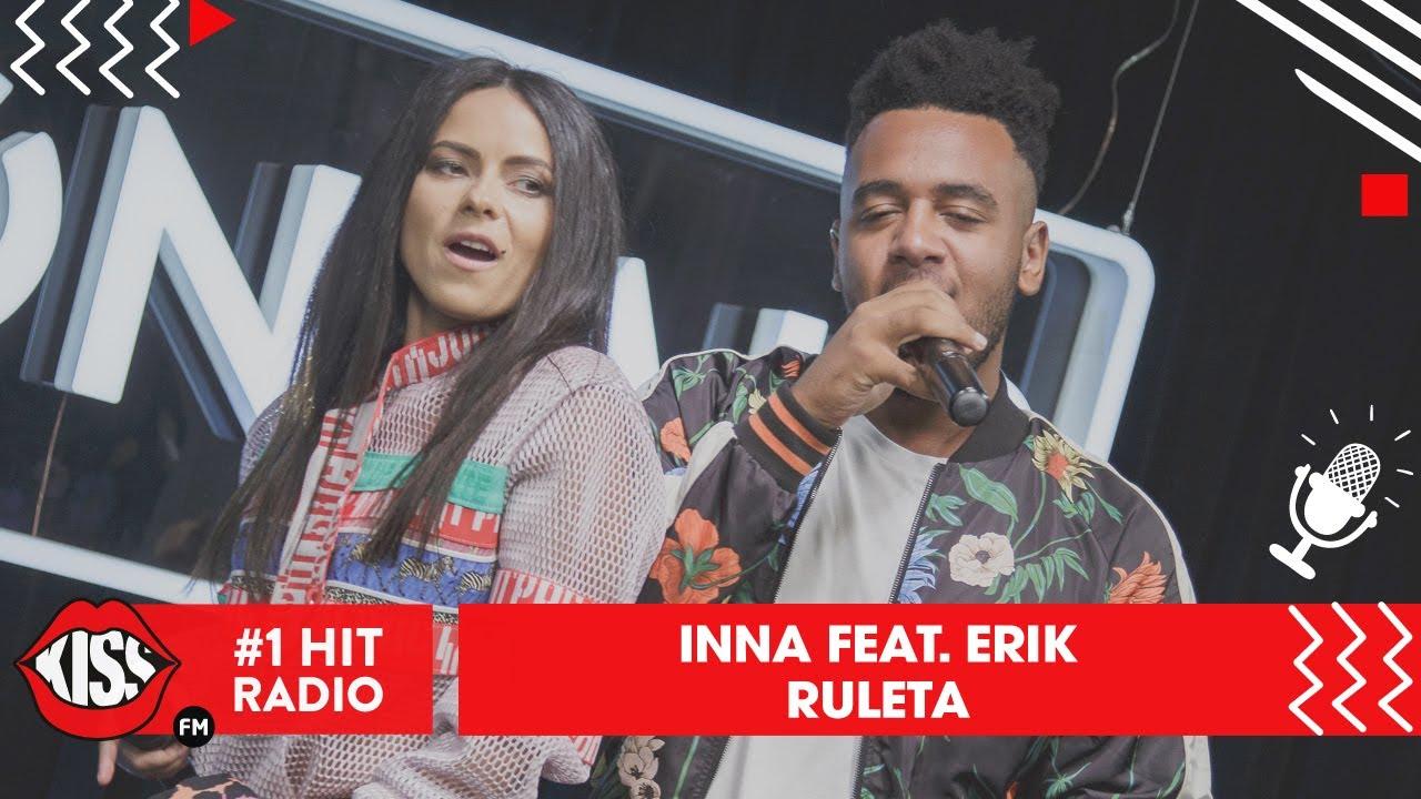 Watch Inna Erik Perform Ruleta Live At Kiss Fm Romania Celebmix