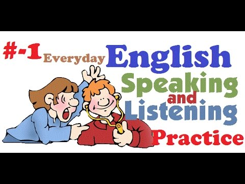 part 1 : english listening and speaking practice with