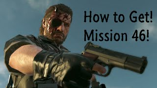 Unlock Mission 46(Possible Spoilers) - Metal Gear Solid 5
