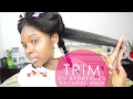 EASY Trim on Stretched Natural Hair